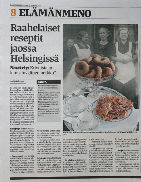 Paikallislehti Raahen Seutu kirjoitti Hotelli- ja ravintolamuseossa esillä olleesta näyttelystä 13.6.2013