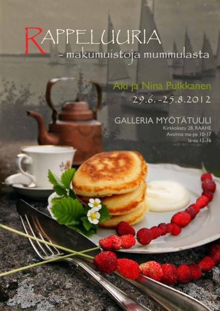 Rappeluuria, valokuvanäyttely Raahessa, Galleria Myötätuulessa 2012, avajaiset Pekanpäivien aikaan